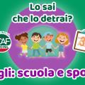 730/2020 - Le detrazioni delle spese sostenute per i figli: scuola e sport