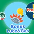 Bonus Luce&Gas: proroga di 60 giorni per chi deve rinnovare
